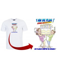 "T-shirt ""1 an de plus"""