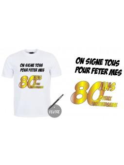 """T-shirt anniversaire """"80 ans à signer"""""""